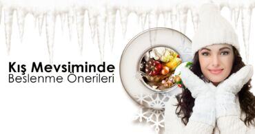 Kış Mevsiminde Beslenme Önerileri