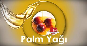 Palm Yağı Hakkında Merak Edilenler